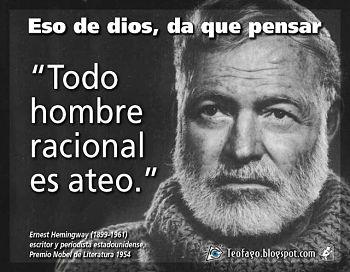 Noticias criminología. Todo hombre racional es ateo, Hemingway. Marisol Collazos Soto