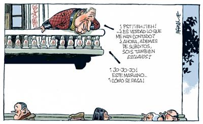 Noticias Criminología. Humor, Rajoy hace a la poblacíon esclava además de súbdita. Marisol Collazos Soto