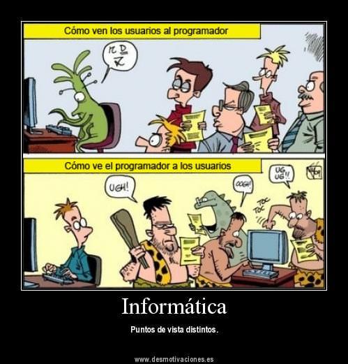 Actualidad Informática. Como se ven usuarios  y programadores. Rafael Barzanallana